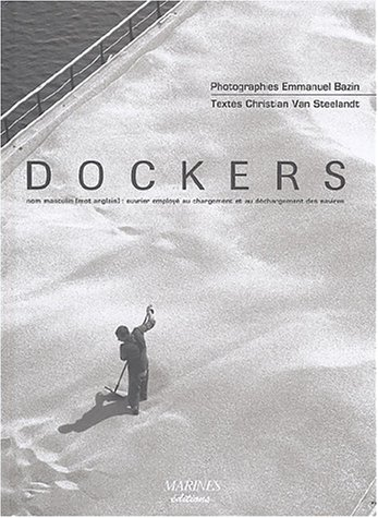 Dockers par Emmanuel Bazin, Christian Van Steelandt