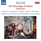 Mayr:The Marriage of Tobias