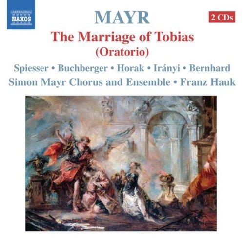 Mayr : Tobiae Matrimonium (le mariage de Tobias)