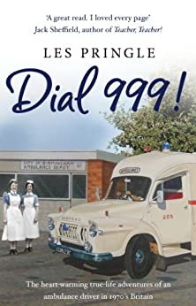 Dial 999! by [Les Pringle]
