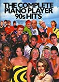 The Complete Piano Player 90S Hits–Noten