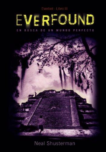 Everfound: Serie Everlost, 3 (Literatura Juvenil (A Partir De 12 Años) - Everlost)