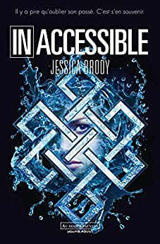 Inoubliable (Tome 2) - Inaccessible par [Brody, Jessica]