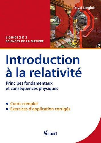 Introduction à la relativité de David Langlois (20 juillet 2011) Broché