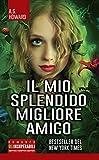 Scarica Libro Il mio splendido migliore amico (PDF,EPUB,MOBI) Online Italiano Gratis
