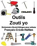 Telecharger Livres Francais Creole Haitien Outils Zouti yo Dictionnaire illustre bilingue pour enfants (PDF,EPUB,MOBI) gratuits en Francaise