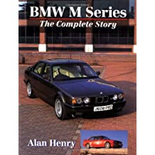 BMW M-Series: The Complete Story (Crowood AutoClassic)