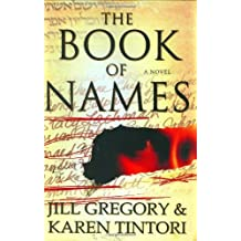 The Book of Names: A Novel by Jill Gregory (2007-01-09)