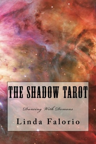 The Shadow Tarot: Dancing With Demons