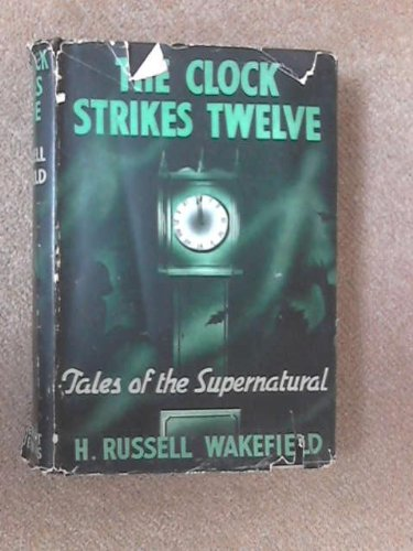 The Clock Strikes Twelve: Tales of the Supernatural