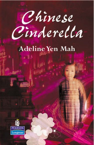 Chinese Cinderella : the secret story of an unwanted daughter
