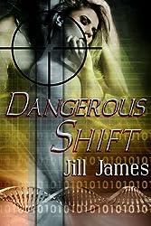 Dangerous Shift (Shifters of San Laura Book 1) (English Edition)
