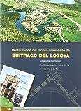 Restauracion del recinto amurallado de BUITRAGO DE LOZOYA