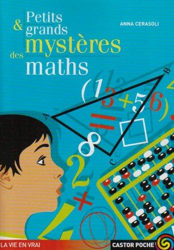 Petits et grands mystres des maths