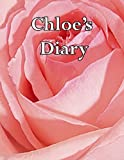 Chloe's Diary: 300 Lined Blank Cream Pages to Record Your Most Personal Thoughts