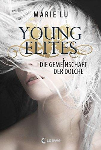Young Elites - Die Gemeinschaft der Dolche (1 Young Avengers)