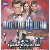 [Doctor Who, Hunter's Moon] (By: Paul Finch) [published: April, 2014]