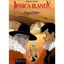 Jessica Blandy, tome 5 : Peau d'enfer