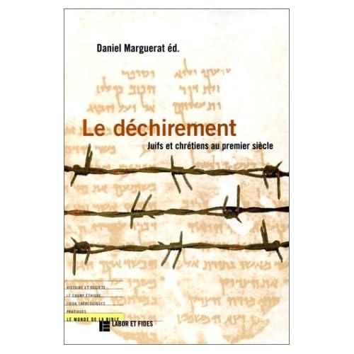Le Déchirement : Juifs et chrétiens au premier siècle