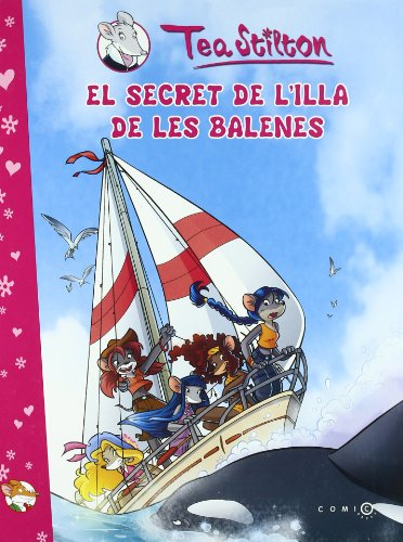 El secret de l'Illa de les Balenes por Tea Stilton
