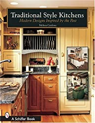 Traditional Style Kitchens: Modern Designs Inspired by the Past