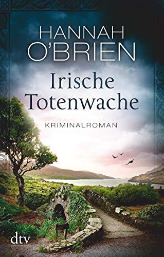Irische Totenwache: Kriminalroman (Grace O'Malley)