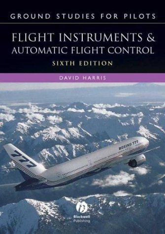 Ground Studies for Pilots: Flight Instruments and Automatic Flight Control Systems