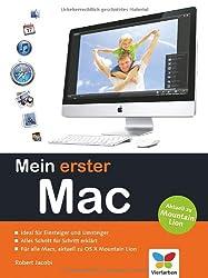 Mein erster Mac: Der leichte Einstieg. Aktuell zu OS X Mountain Lion