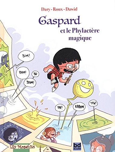 Gaspard et le phylactre magique
