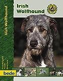Irish Wolfhound, Praxisratgeber