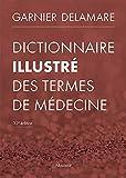 Dictionnaire illustré des termes de médecine...