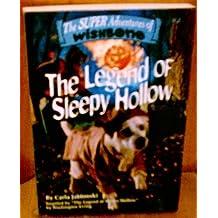 THE LEGEND OF SLEEPY HOLLOW [THE SUPER ADVENTURES OF WISHBONE #2]