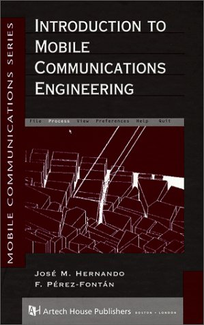 Introduction to Mobile Communications Engineering (Mobile Communications Library)