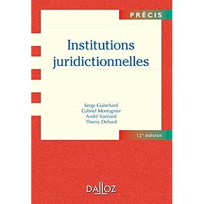 Institutions juridictionnelles - 12e éd.