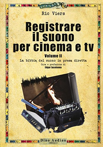 Registrare il suono per cinema e tv