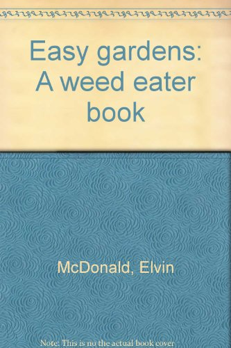 easy-gardens-a-weed-eater-book