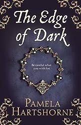 By Pamela Hartshorne The Edge of Dark [Hardcover]