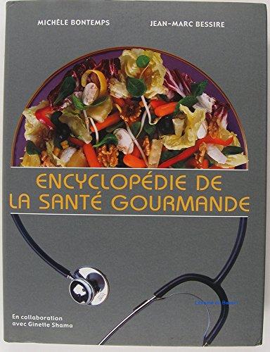 Encyclopdie de la sant gournande