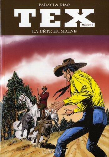 Tex Maxi, Tome 14 : La bête humaine