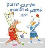 """Afficher """"Bonne journée maman et papa !"""""""