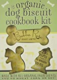 Organic Dog Biscuit Cookbook Kit: Written by Bubba Rose Biscuit Company, 2009 Edition, (Pck) Publisher: Cider Mills Press [Paperback]