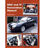 [(MGF and TF Restoration Manual)] [ By (author) Roger Parker ] [January, 2013]