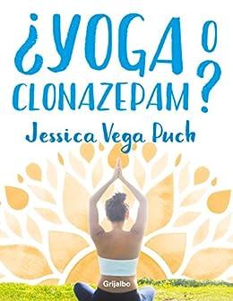 ¿Yoga o clonazepam?