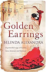 Golden Earrings by Belinda Alexandra (2013-01-31)