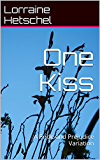 One Kiss: A Pride and Prejudice Variation
