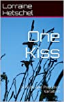 One Kiss: A Pride and Prejudice Varia...