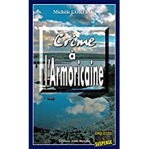 Crime à l'Armoricaine: Un thriller à suspense dans les Côtes d'Armor (Enquêtes & Suspense)