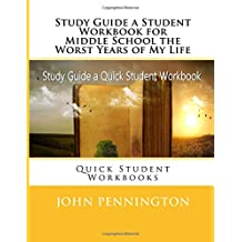 Study Guide a Student Workbook for Middle School the Worst Years of My Life: Quick Student Workbooks
