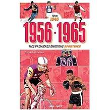 Né en 1946 - 1956-1965 - Mes premières émotions sportives
