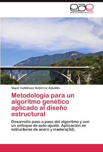 Metodología para un algoritmo genético aplicado al diseño estructural